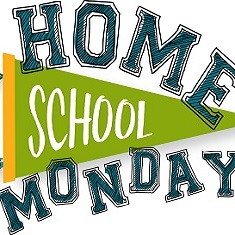 Home School Mondays