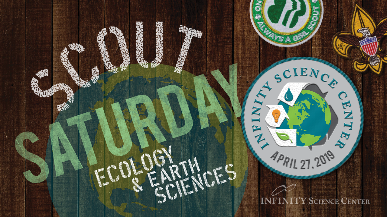 Scout Saturday: Ecology + Earth Science