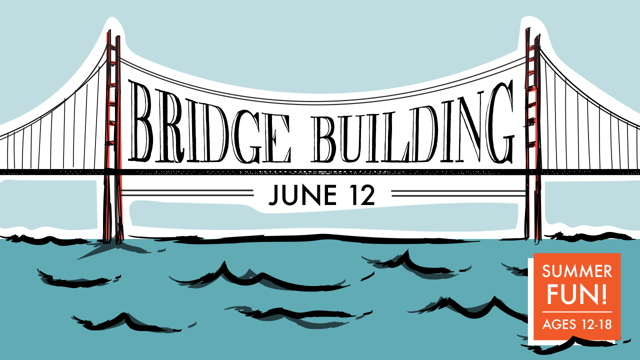 Summer Class: Bridge Building
